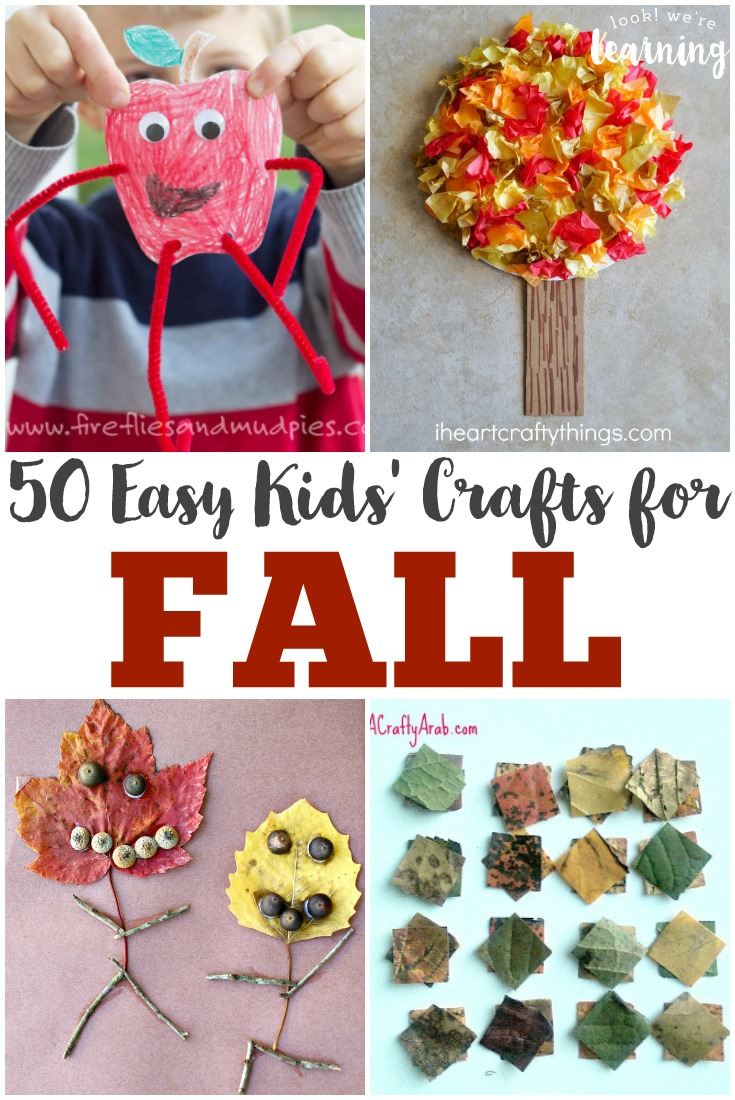 50 fall crafts for kids look we 39 re learning for Simple fall crafts for kids
