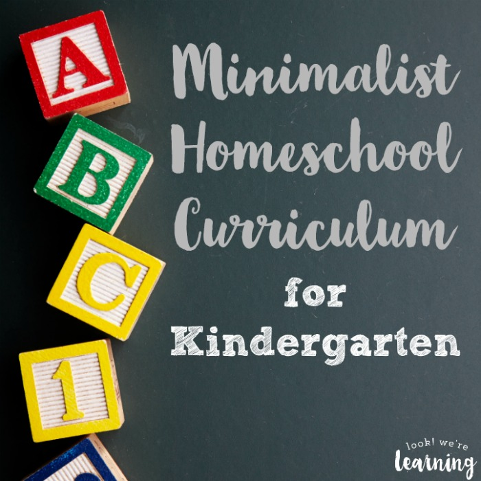 Minimalist Homeschool Curriculum for Kindergarten