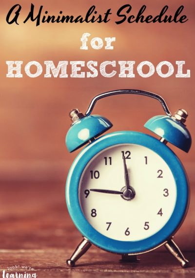 Our Minimalist Homeschool Schedule