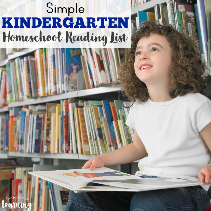 Simple Kindergarten Homeschool Reading List