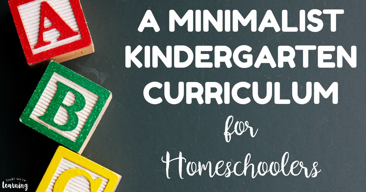 Simple Minimalist Homeschool Kindergarten Curriculum
