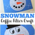 Make this cute coffee filter snowman craft with the kids on a winter afternoon!