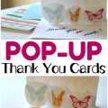 These easy DIY pop up thank you cards are so fun for kids to make! Plus, they're a great way to help kids learn to be thankful!