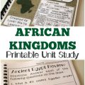 Teach kids about the royal history of Africa with this African Kingdoms printable African history unit study!