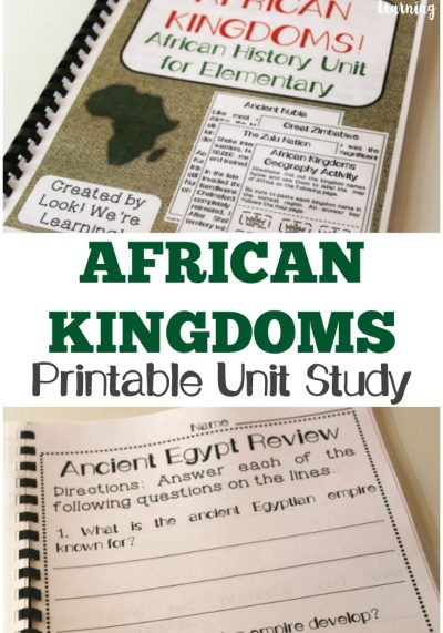 African Kingdoms! A Printable African History Unit Study for Kids