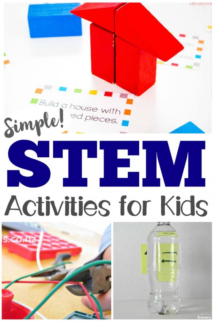 45 Easy Stem Activities For Kids Look We Re Learning
