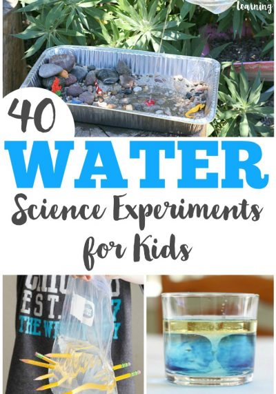 40 Simple Water Science Experiments for Kids