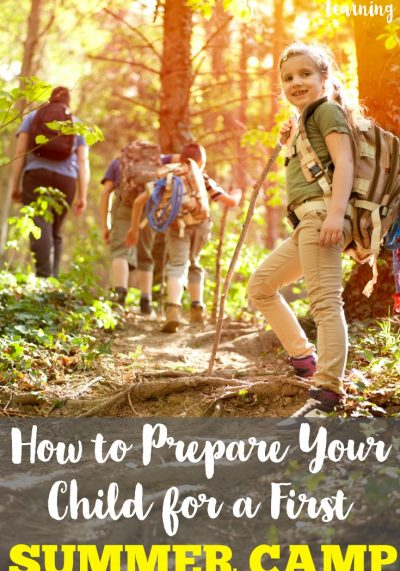7 Ways to Help Kids Prepare for A First Summer Camp