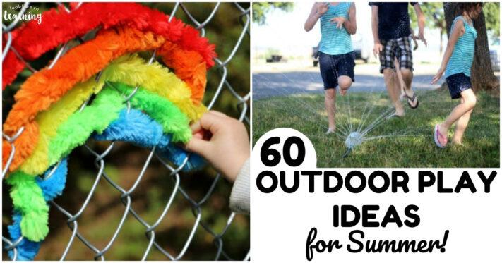 60 Fun Outdoor Summer Play Ideas for Kids