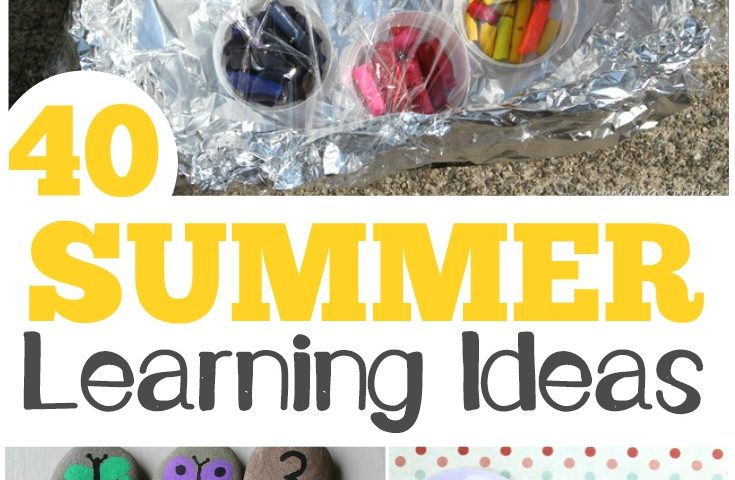 40 Fun Learning Activities for Summer