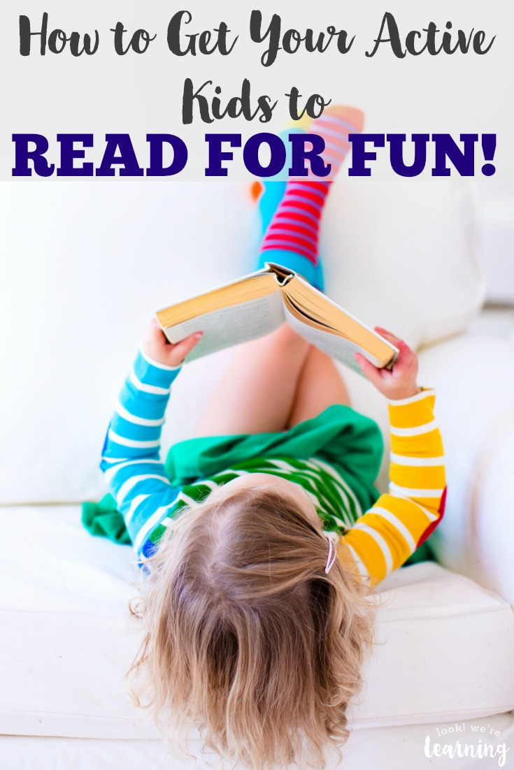 Do your active learners resist reading? Here are four ways to get them to start reading for fun!