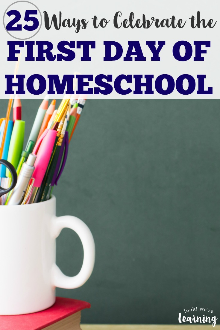 Welcome the new homeschool year with these 25 fun first day of homeschool ideas! Choose a few of these back to homeschool ideas to try with your family!