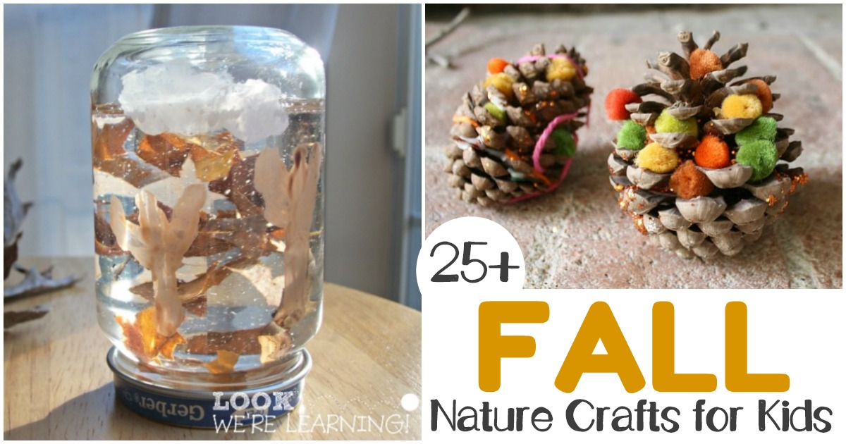 Over 25 Fall Nature Crafts Kids Can Make