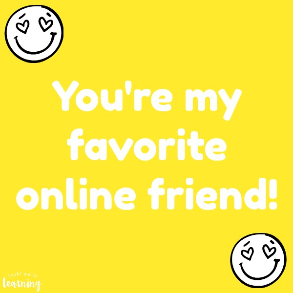 Favorite Online Friend