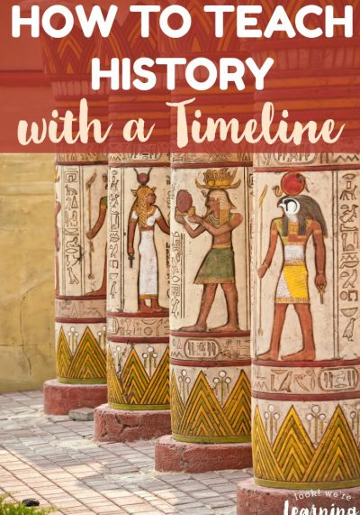 Does it really matter how you teach history to your children? See why learning how to teach history with a timeline can bring history to life for young learners!