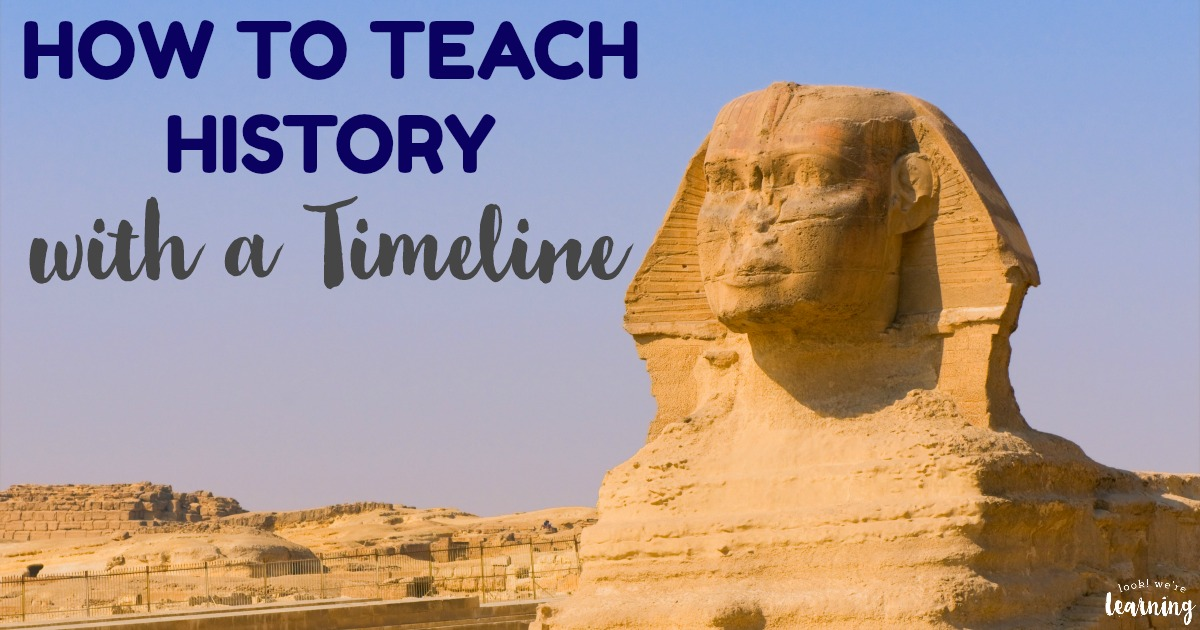 How to Teach History With a Timeline