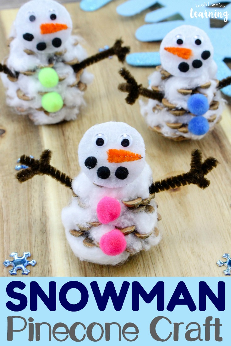 Easy Pinecone Snowman Craft For Kids Look We Re Learning