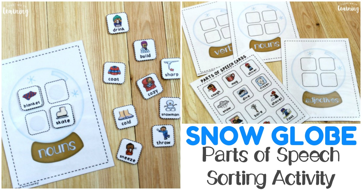 Elementary Snow Globe Parts of Speech Sorting Game