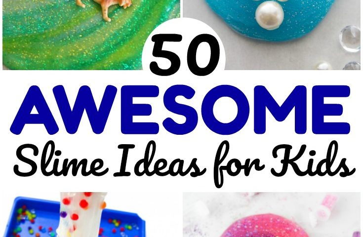 50 Awesome Slime Recipes for Kids