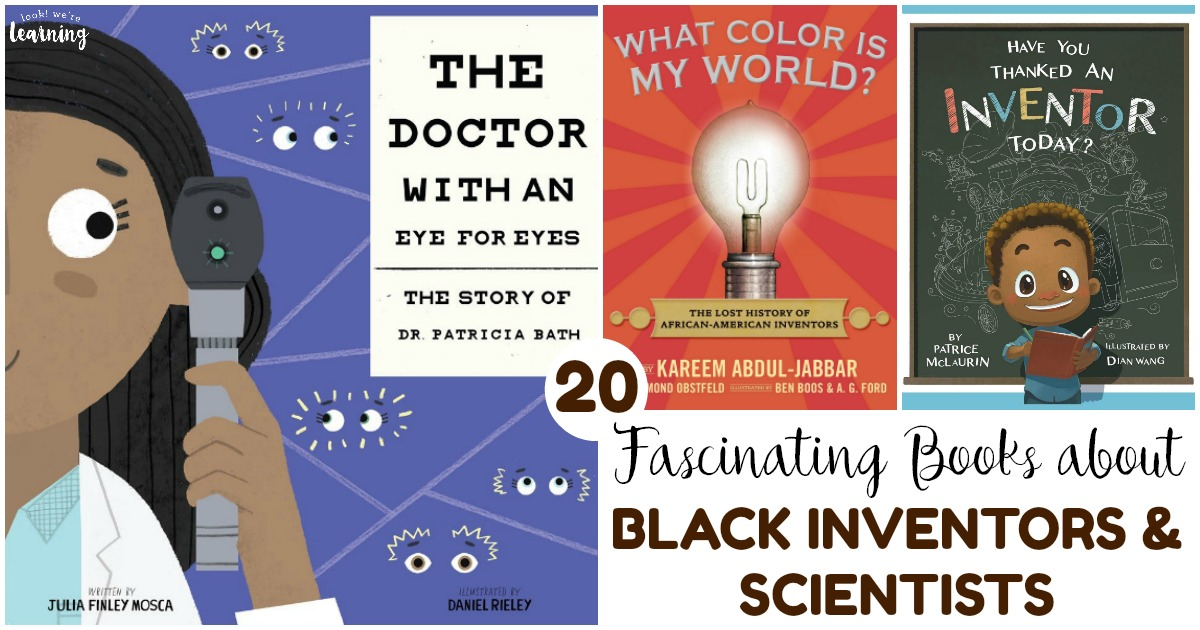 Share these fascinating books about black inventors and scientists with the kids!