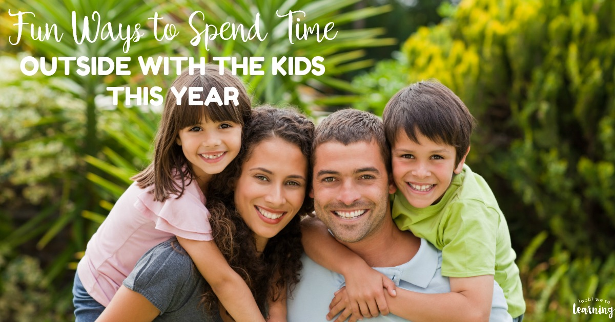5 Fun Ways to Spend Time Outside with the Kids