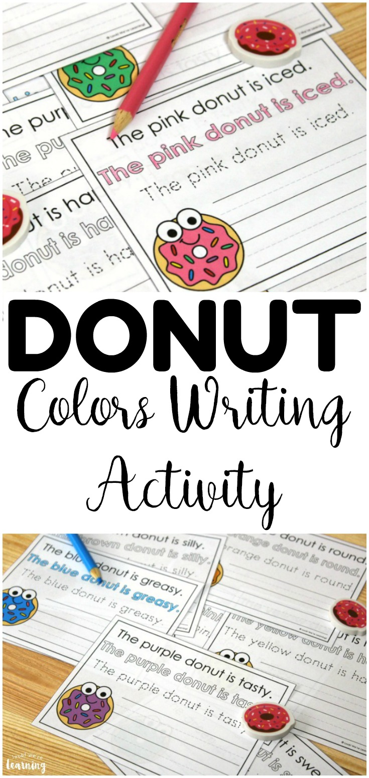 Practice color recognition and early literacy with this fun donut colors sentence writing activity! So cute for early writers!