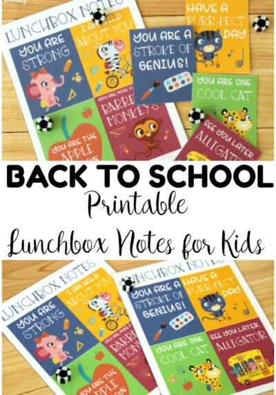 Grab these printable school lunchbox notes for kids to share a little encouragement with your child each day!
