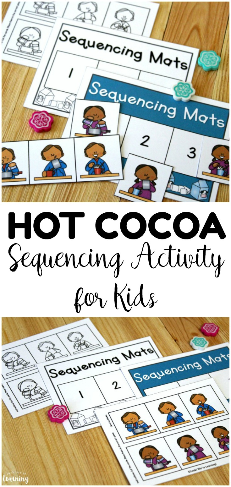 Practice sequencing skills with early learners with these fun hot cocoa sequencing mats! Great for centers and morning tubs!