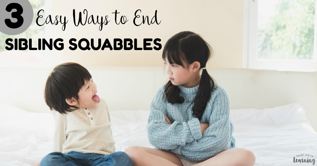 3 Easy Ways to End Sibling Squabbles