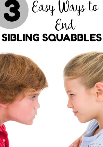 Tired of your kids always arguing? Try these three easy ways to end sibling squabbles at home!