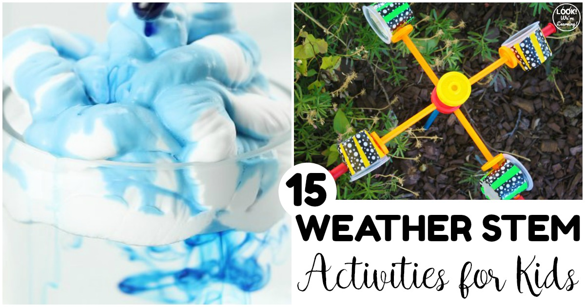 15 Fun Weather STEM Activities for Kids