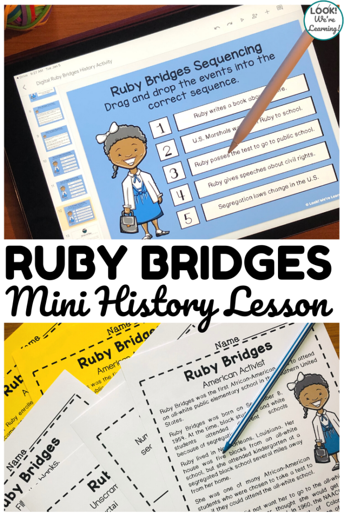 Teach students about the life of Ruby Bridges with this digital or print mini history lesson!